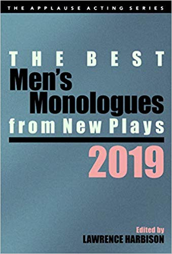 The best men's Monologues from New Plays 2019